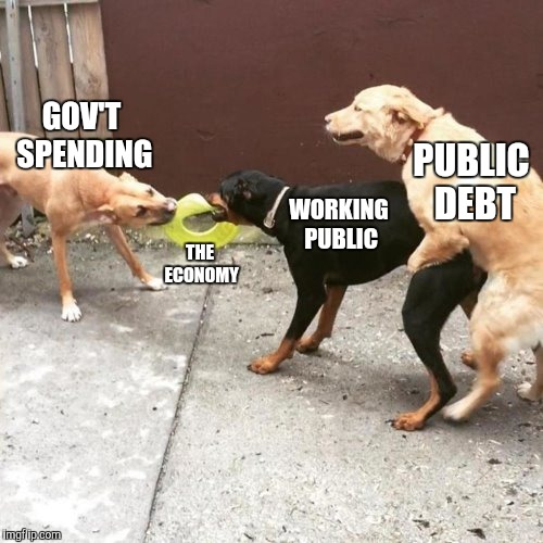 Once half of all adults either work for or depend on the government - bigger government is inevitable | GOV'T SPENDING THE ECONOMY WORKING PUBLIC PUBLIC DEBT | image tagged in this is my life,big government,national debt,public debt,bankruptcy | made w/ Imgflip meme maker
