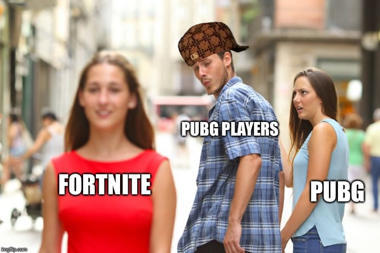 Distracted Boyfriend Meme | FORTNITE PUBG PLAYERS PUBG | image tagged in memes,distracted boyfriend,scumbag | made w/ Imgflip meme maker