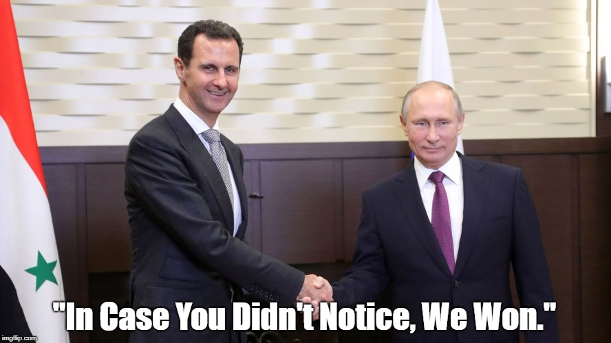 """Bashir Al Assad And Vladimir Putin Won The Syrian War"" 
