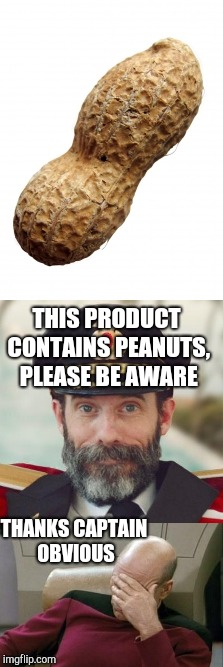 THANKS CAPTAIN OBVIOUS THIS PRODUCT CONTAINS PEANUTS, PLEASE BE AWARE | image tagged in captain obvious,peanuts,peanut,thanks captain obvious | made w/ Imgflip meme maker