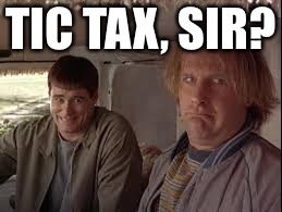 TIC TAX, SIR? | made w/ Imgflip meme maker