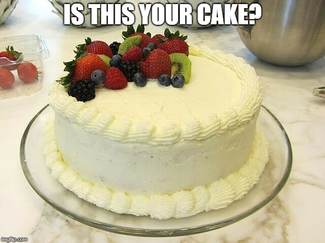 chantilly | IS THIS YOUR CAKE? | image tagged in chantilly | made w/ Imgflip meme maker