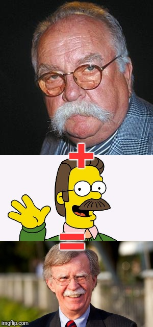 + = | image tagged in flanders,cocoon,john bolton | made w/ Imgflip meme maker