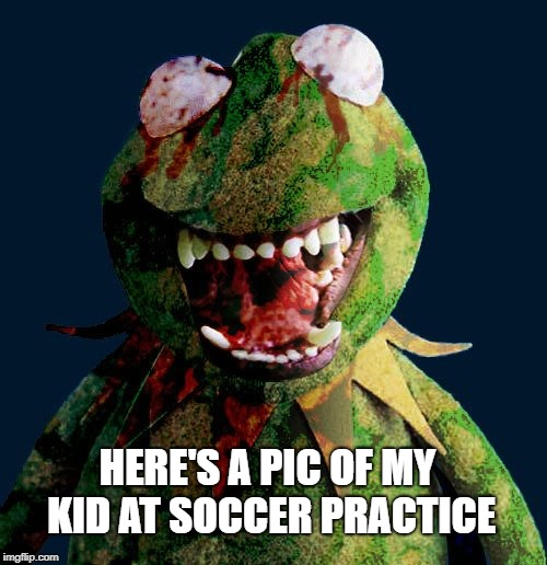 HERE'S A PIC OF MY KID AT SOCCER PRACTICE | made w/ Imgflip meme maker