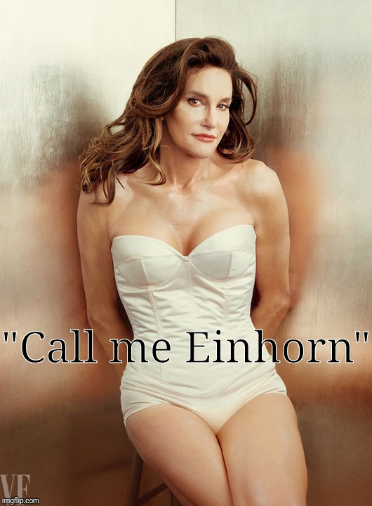 """Call me Einhorn"" 