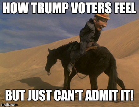 Trumpland  | HOW TRUMP VOTERS FEEL BUT JUST CAN'T ADMIT IT! | image tagged in mad max exile,donald trump,republicans,tea party,robert mueller,michael cohen | made w/ Imgflip meme maker