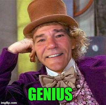 louie wanka | GENIUS | image tagged in louie wanka | made w/ Imgflip meme maker