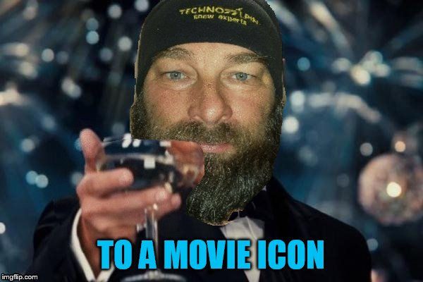 TO A MOVIE ICON | made w/ Imgflip meme maker