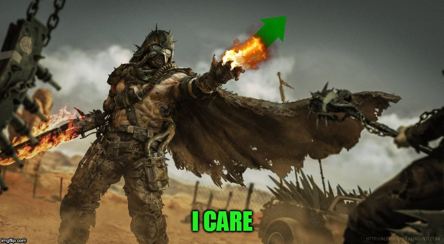 I CARE | made w/ Imgflip meme maker