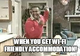 eid celebration | WHEN YOU GET WI-FI FRIENDLY ACCOMMODATION! | image tagged in eid celebration | made w/ Imgflip meme maker