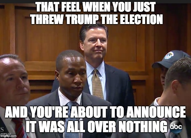 Comey Elevator | THAT FEEL WHEN YOU JUST THREW TRUMP THE ELECTION AND YOU'RE ABOUT TO ANNOUNCE IT WAS ALL OVER NOTHING | image tagged in comey,fbi,trump,politics,election,2016 | made w/ Imgflip meme maker