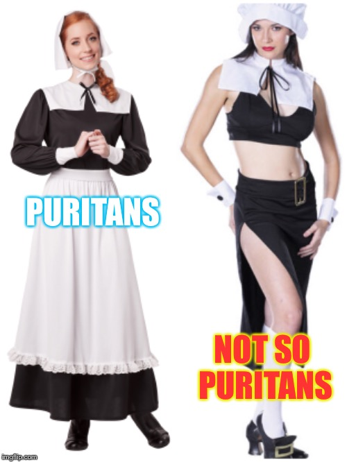 PURITANS NOT SO PURITANS | made w/ Imgflip meme maker