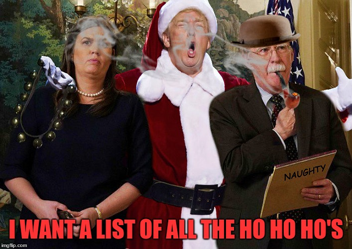 I have to remember to repost this around Christmas! | I WANT A LIST OF ALL THE HO HO HO'S | image tagged in jying,photoshop,contest,submission,because i suck at this | made w/ Imgflip meme maker