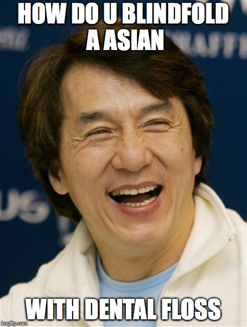 asian Racist jokes