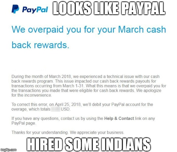 What A Load Of Shit! | LOOKS LIKE PAYPAL HIRED SOME INDIANS | image tagged in paypal,indians,ripoff,money,mistakes,banks | made w/ Imgflip meme maker