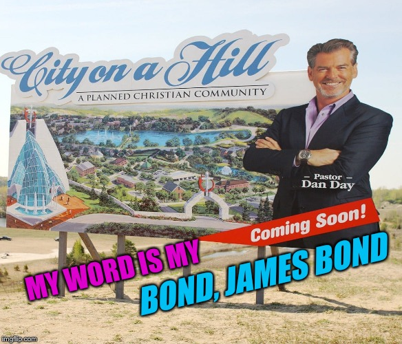 MY WORD IS MY BOND, JAMES BOND | made w/ Imgflip meme maker