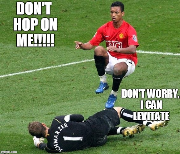 DON'T HOP ON ME!!!!! DON'T WORRY, I CAN LEVITATE | image tagged in soccer,goalie,meme,levitate,jumping,manchester united | made w/ Imgflip meme maker