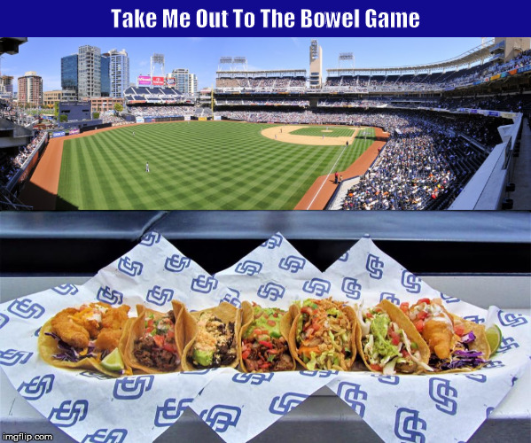 Take Me Out To The Bowel Game  | image tagged in baseball,ball game,ballgame,bowel game,funny,memes | made w/ Imgflip meme maker