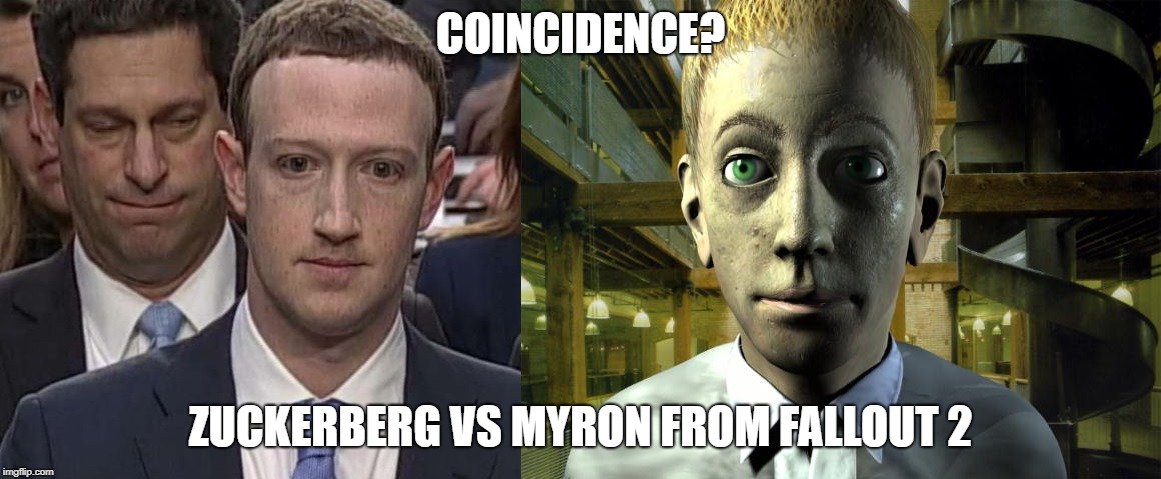 COINCIDENCE? ZUCKERBERG VS MYRON FROM FALLOUT 2 | image tagged in zuckerberg | made w/ Imgflip meme maker