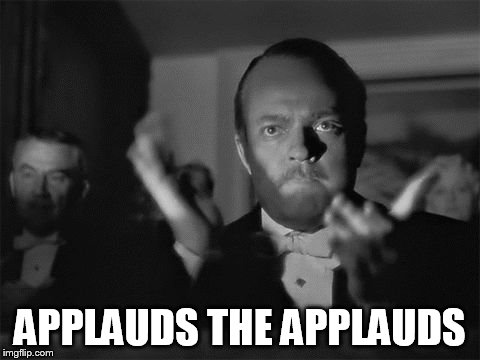 clapping | APPLAUDS THE APPLAUDS | image tagged in clapping | made w/ Imgflip meme maker