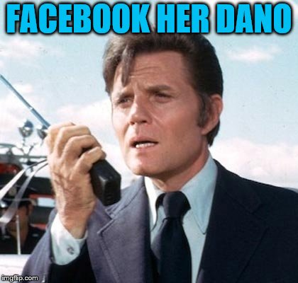 FACEBOOK HER DANO | made w/ Imgflip meme maker