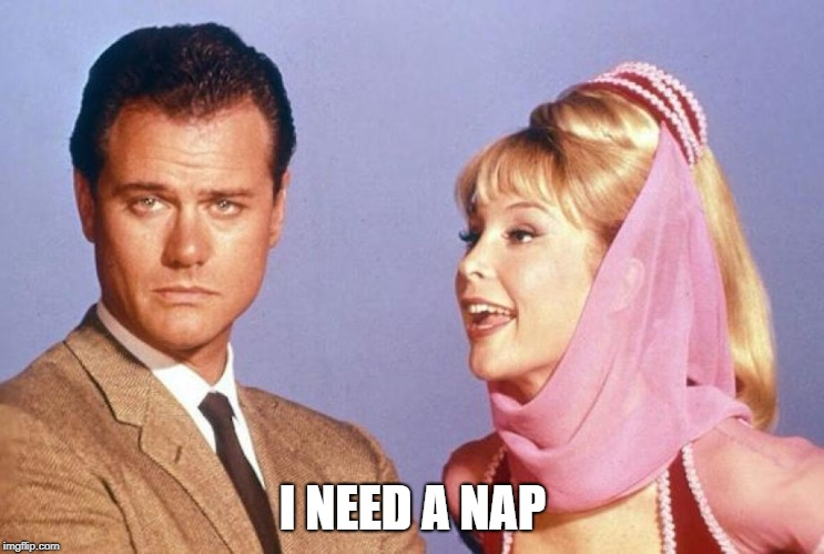 I NEED A NAP | made w/ Imgflip meme maker