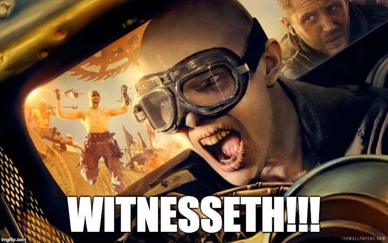WITNESSETH | WITNESSETH!!! | image tagged in witness me,lawyer,legal,deed,witnesseth | made w/ Imgflip meme maker