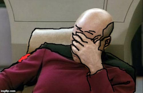 Captain Picard Facepalm | image tagged in memes,captain picard facepalm | made w/ Imgflip meme maker