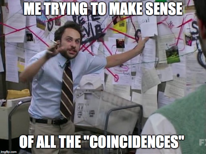 "Charlie Conspiracy (Always Sunny in Philidelphia) | ME TRYING TO MAKE SENSE OF ALL THE ""COINCIDENCES"" 