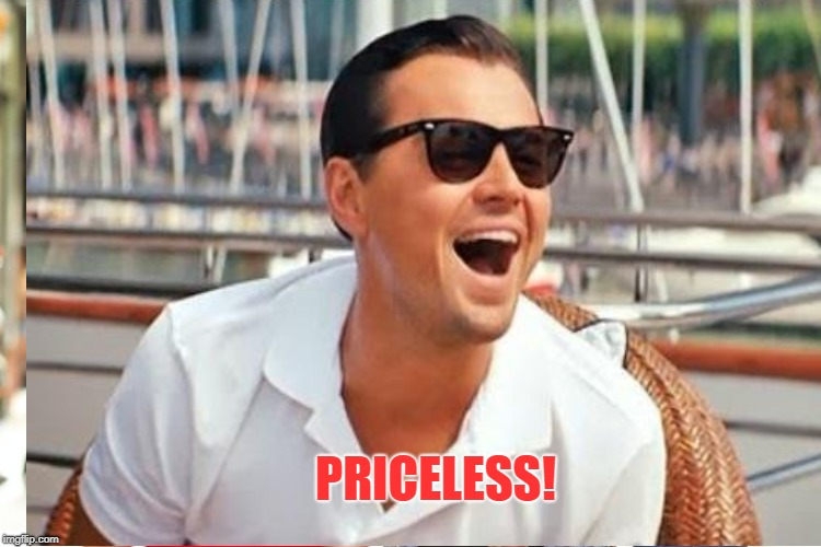PRICELESS! | made w/ Imgflip meme maker