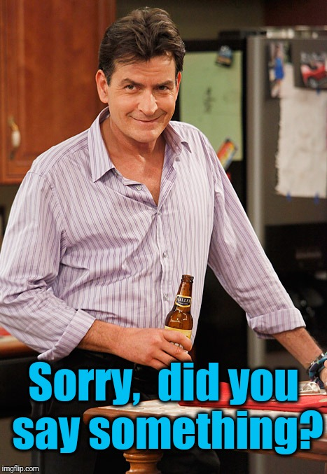 drunk | Sorry,  did you say something? | image tagged in drunk | made w/ Imgflip meme maker