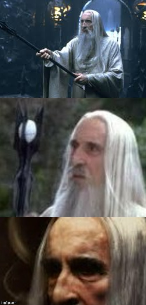 . | image tagged in confused saruman 21 | made w/ Imgflip meme maker