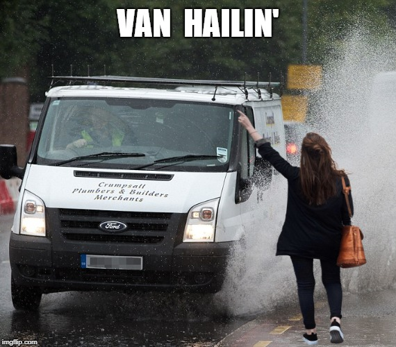 Might As Well Jump... | VAN  HAILIN' | image tagged in memes | made w/ Imgflip meme maker