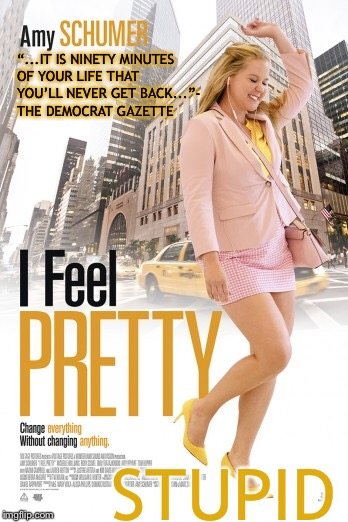 "If only movies had accurate titles.... | ""...IT IS NINETY MINUTES OF YOUR LIFE THAT YOU'LL NEVER GET BACK...""- THE DEMOCRAT GAZETTE STUPID 