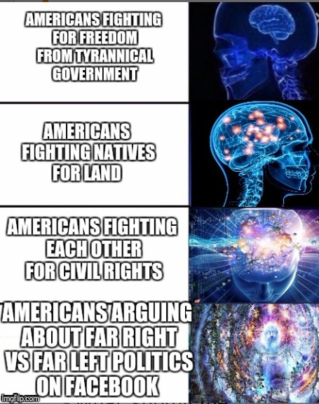 Always fighting each other  | . | image tagged in expanding brain,memes,funny | made w/ Imgflip meme maker