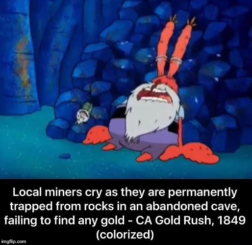 Local Miners | image tagged in cry | made w/ Imgflip meme maker