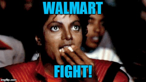 WALMART FIGHT! | made w/ Imgflip meme maker