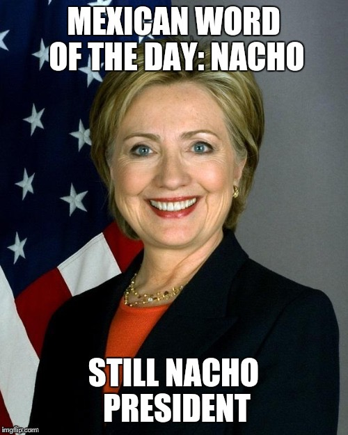 image tagged in nacho president | made w/ Imgflip meme maker
