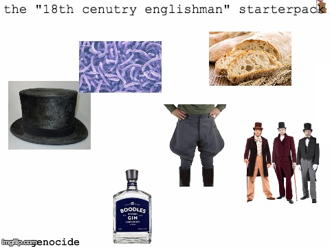 "blank white template | the ""18th cenutry englishman"" starterpack genocide 