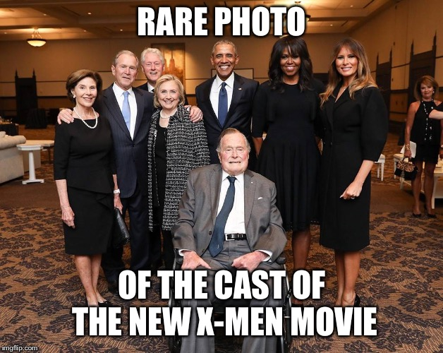 Uncanny & Astonishing! | RARE PHOTO OF THE CAST OF THE NEW X-MEN MOVIE | image tagged in presidents  first ladies,barbara bush,funeral,x-men | made w/ Imgflip meme maker