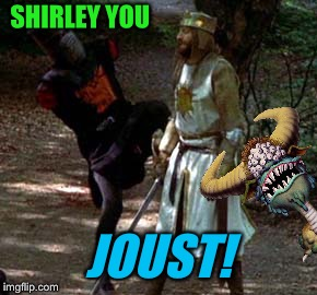 SHIRLEY YOU JOUST! | made w/ Imgflip meme maker