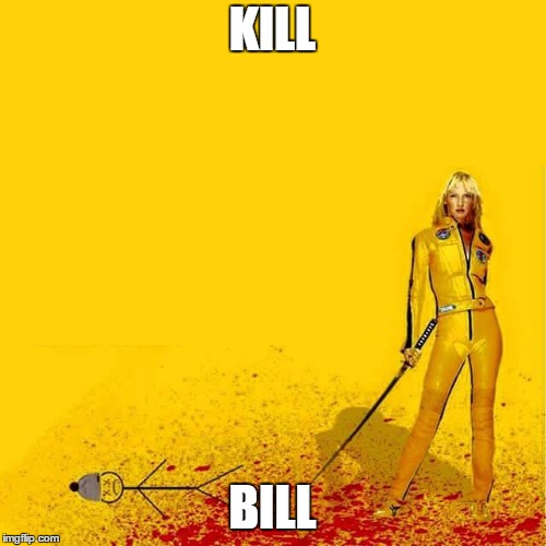KILL BILL | made w/ Imgflip meme maker