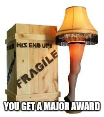 YOU GET A MAJOR AWARD | made w/ Imgflip meme maker