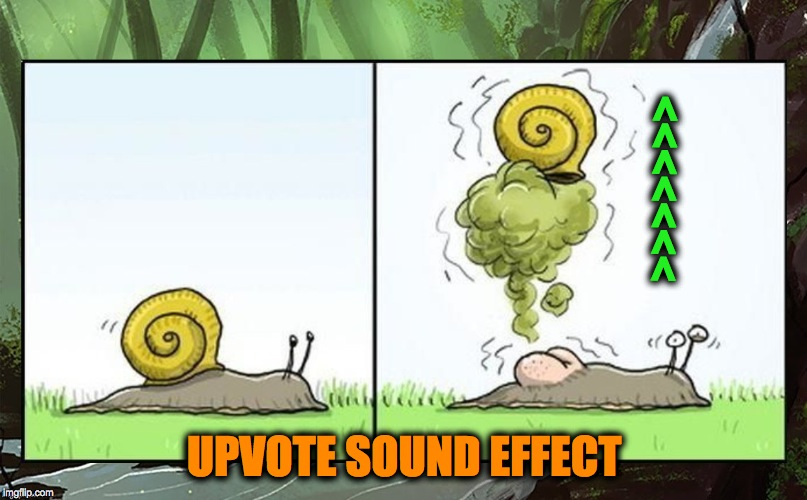 >>>>>>> UPVOTE SOUND EFFECT | made w/ Imgflip meme maker