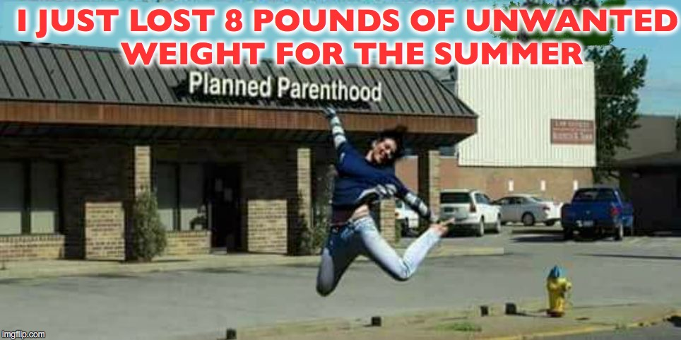 I JUST LOST 8 POUNDS OF UNWANTED WEIGHT FOR THE SUMMER | image tagged in loonies on the left | made w/ Imgflip meme maker