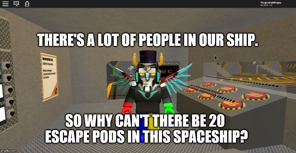 Inno-Voltron: The Opinion in Escape Pods | THERE'S A LOT OF PEOPLE IN OUR SHIP. SO WHY CAN'T THERE BE 20 ESCAPE PODS IN THIS SPACESHIP? | image tagged in innovoltron,roblox,voltron,innovation spaceship | made w/ Imgflip meme maker