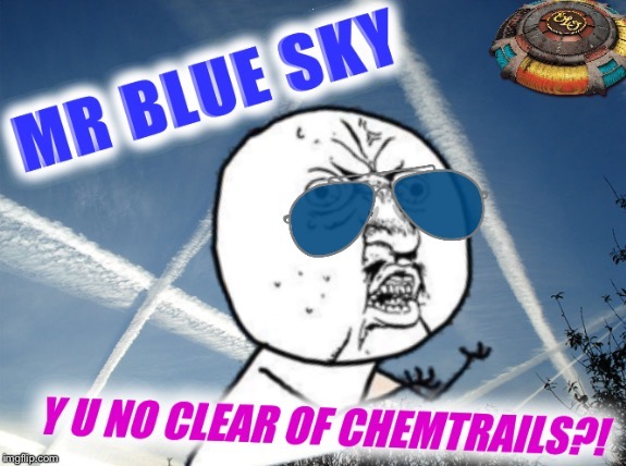 "There ain't a ""cloud"" in sight 