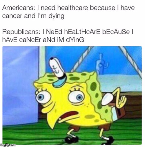 mocking meme | image tagged in mocking spongebob,funny,really,republicans | made w/ Imgflip meme maker