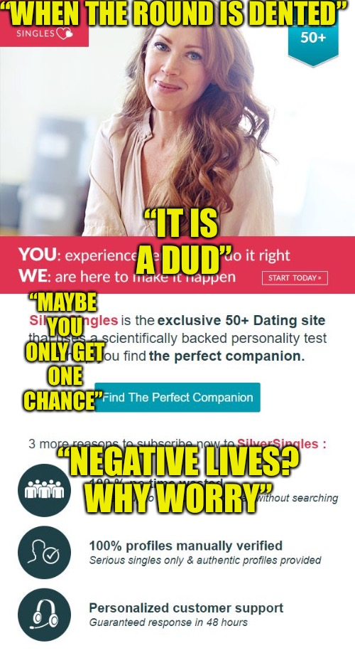 "How Many Lives Can Be Left? | ""WHEN THE ROUND IS DENTED"" ""IT IS A DUD"" ""MAYBE YOU ONLY GET ONE CHANCE"" ""NEGATIVE LIVES? WHY WORRY"" 