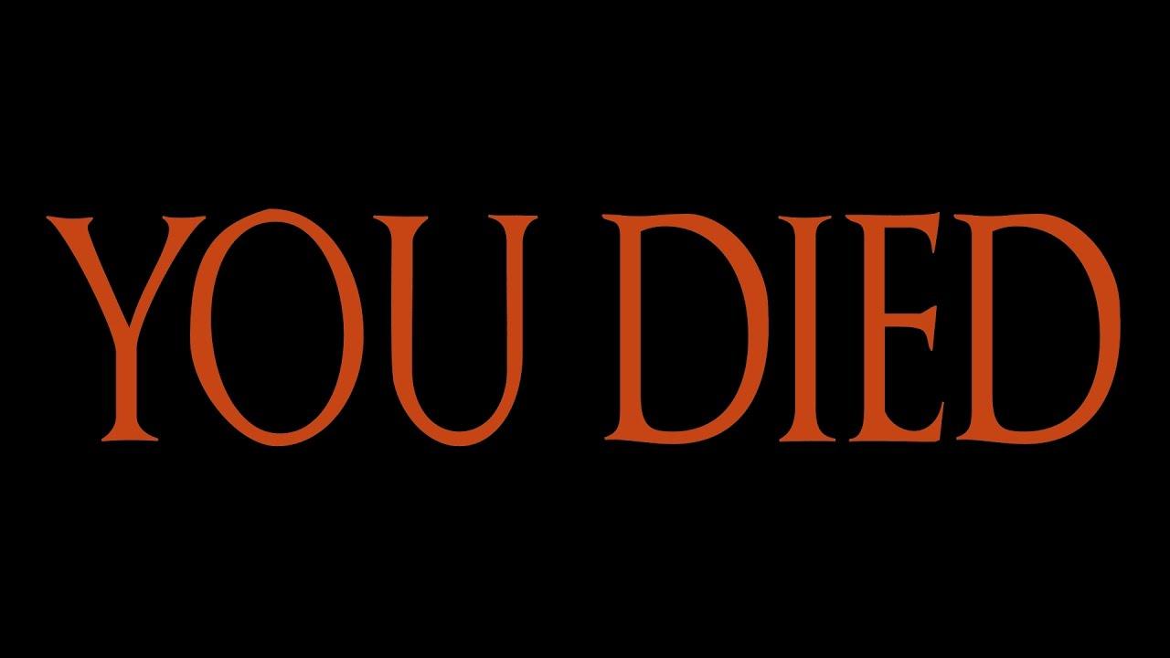 Dark Souls You Died Blank Template - Imgflip